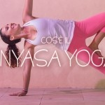 cosa è il Vinyasa Yoga